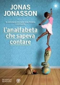 Recensione di L'analfabeta che sapeva contare di Jonas Jonasson