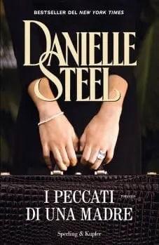 564978882005HIG_1_227X349_exact I peccati di una madre di Danielle Steel Anteprime