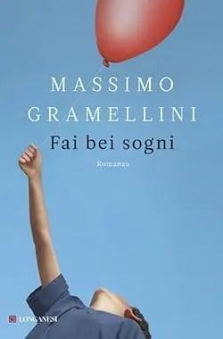 Recensione di Fai bei sogni di Massimo Gramellini