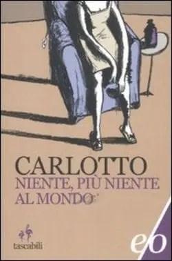 Recensione di Niente, più niente al mondo di Massimo Carlotto