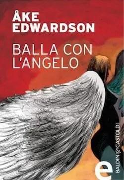 Recensione di Balla con l'angelo di Åke Edwardson