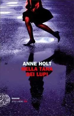 Recensione di Nella tana dei lupi di Anne Holt
