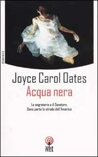 Recensione di Acqua nera di Joice Carol Oates