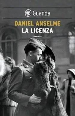 Recensione di La licenza di Daniel Anselme