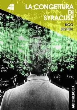 Recensione di La congettura di Syracuse di Ugo Sestieri