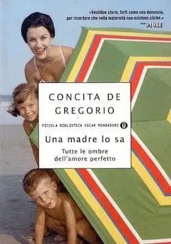 Una-madre-lo-sa.-Tutte-le-ombre-dell-amore-perfetto-di-Concita-De-Gregorio
