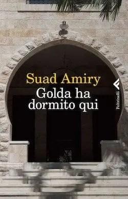 cover1 Recensione di Golda ha dormito qui di Suad Amiry Recensioni libri