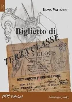 Recensione di Biglietto di terza classe di Silvia Pattarini