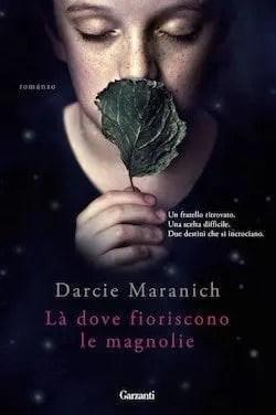 Recensione di Là dove fioriscono le magnolie di Darcie Maranich