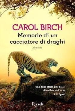 Recensione di Memorie di un cacciatore di draghi di Carol Birch