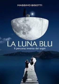 Recensione di La luna blu di Massimo Bisotti
