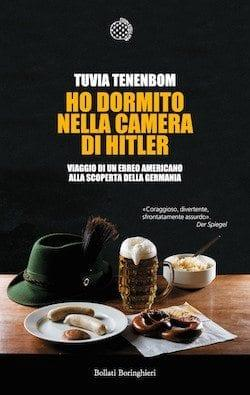 cover10 Recensione di Ho dormito nella camera di Hitler di Tuvia Tenenbom Recensioni libri