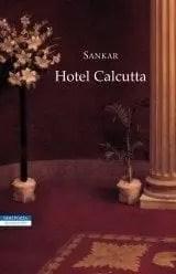 Recensione di Hotel Calcutta di Sankar (Mani Shankar Mukherjee)