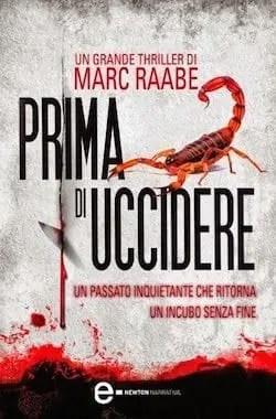 prima-di-uccidere-di-marc-raabe-L-GeXMqi Recensione di Prima di uccidere di Marc Raabe Recensioni libri