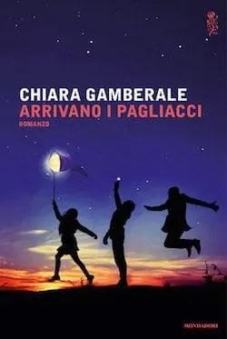 Recensione di Arrivano i pagliacci di Chiara Gamberale