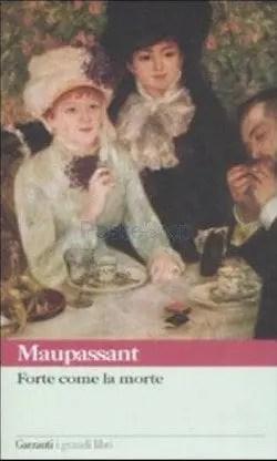 Recensione di Forte come la morte di Guy de Maupassant