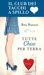Recensione di Tutte Choo per terra di Bea Buozzi
