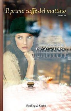 3397946cover_800X50 Recensione di Il primo caffè del mattino di Diego Galdino Recensioni libri
