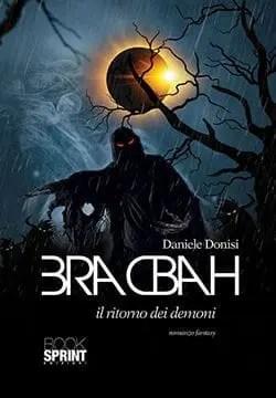 Recensione di Bracbah, Il ritorno dei demoni di Daniele Donisi