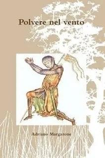 Recensione di Polvere nel vento di Adriano Margarone