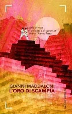 Recensione di L' oro di Scampia di Gianni Maddaloni