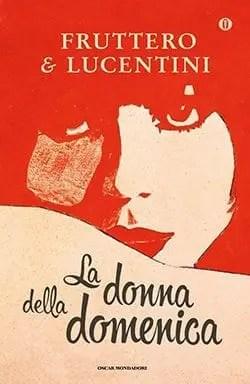 Recensione di La donna della domenica di Carlo Fruttero e Franco Lucentini