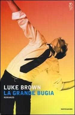 Recensione di La grande bugia di Luke Brown