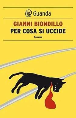0026b792 Recensione di Per cosa si uccide di Gianni Biondillo Recensioni libri