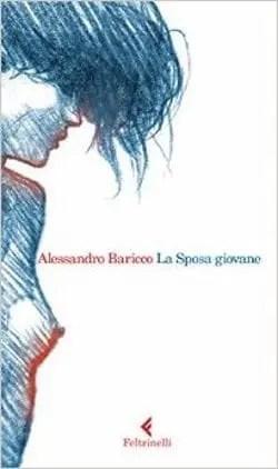 La sposa giovane di Alessandro Baricco