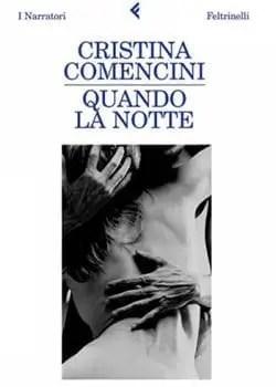 Recensione di Quando la notte di Cristina Comencini