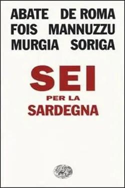 Recensione di Sei per la Sardegna di Autori vari