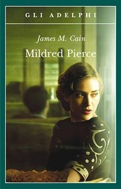 Recensione di Mildred Pierce di James M. Cain
