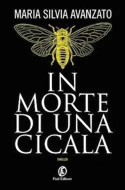 Recensione di In morte di una cicala di Maria Silvia Avanzato