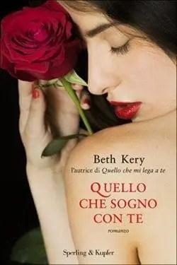 Recensione di Quello che sogno con te di Beth Kery