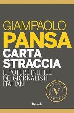 81AJgfNH-uL._SL1500_ Recensione di Carta straccia di Gianpaolo Pansa Gruppo Rcs e Fabbri Editore
