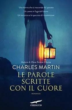 Recensione di Le parole scritte con il cuore di Charles Martin