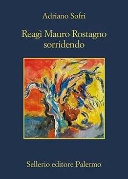 Recensione di Reagì Mauro Rostagno sorridendo di Adriano Sofri