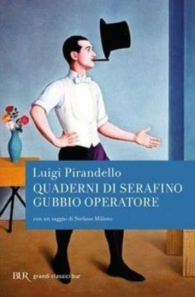 Recensione di Quaderni di Serafino Gubbio operatore di Luigi Pirandello