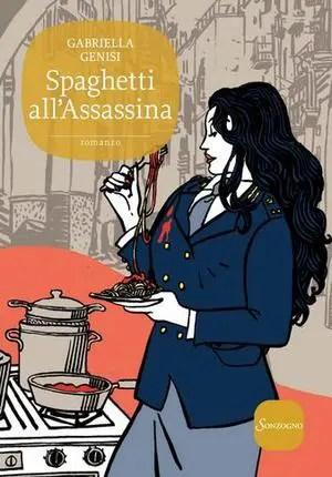 Recensione di Spaghetti all'assassina di Gabriella Genisi