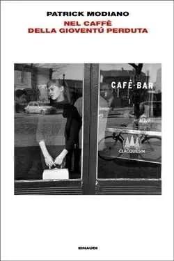 978880622599GRA Recensione di Nel caffé della gioventù perduta di Patrick Modiano Recensioni libri