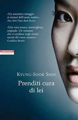 Recensione di Prenditi cura di lei di Kyung-Sook Shin