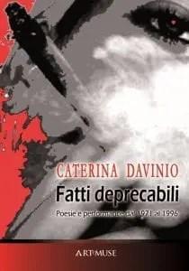fatti-deprecabili-210x300 Intervista a Caterina Davinio Interviste agli autori
