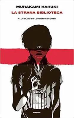 Recensione di La strana biblioteca di Murakami Haruki