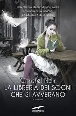 La libreria dei sogni che si avverano di Christel Noir