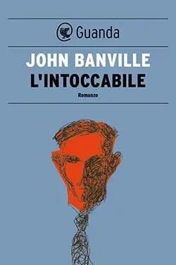 Recensione di L'intoccabile di John Banville