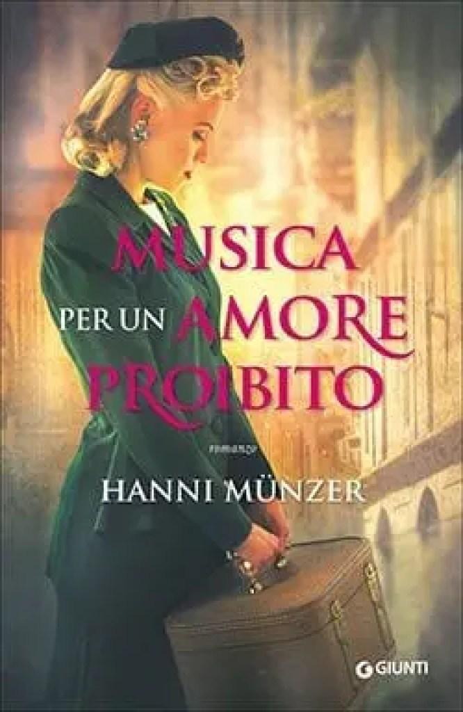 Recensione di Musica per un amore proibito di Hanni Münzer