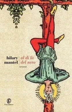 Recensione di Al di là del nero di Hilary Mantel