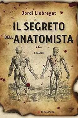 Recensione di Il segreto dell'anatomista di Jordi Llobregat
