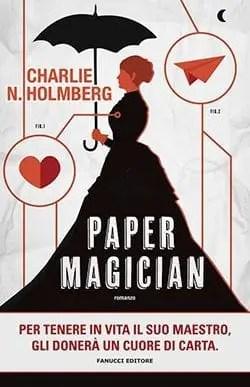 Recensione di Paper Magician di Charlie N. Holmberg