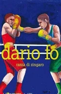 Razza di zingaro di Dario Fo